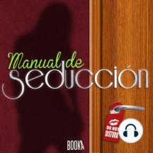 Manual de seducción (Seduction Manual)