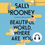 Audiolivro, Beautiful World, Where Are You: A Novel - Ouça a audiolivros gratuitamente, com um teste gratuito.
