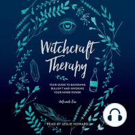 Witchcraft Therapy: our Guide to Banishing Bullsh*t and Invoking Your Inner Power