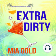 Extra Dirty (A Ruby Steele Cozy Mystery—Book 2)
