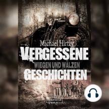 Wiegen und Wälzen - Vergessene Geschichten, Band 2 (ungekürzt)