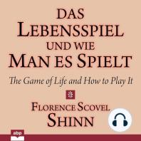 Das Lebensspiel und wie man es spielt - The Game of Life and How to Play It (Ungekürzt)