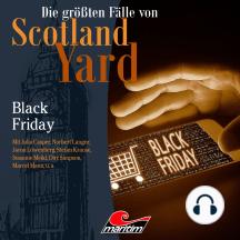 Die größten Fälle von Scotland Yard, Folge 46: Black Friday