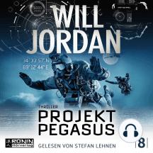 Ryan Drake, Band 8: Projekt Pegasus (Ungekürzt)
