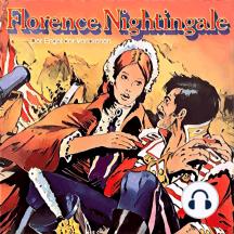 Abenteurer unserer Zeit, Florence Nightingale