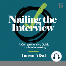 Nailing the Interview: A Comprehensive Guide to Job Interviewing