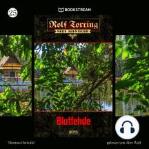 Blutfehde - Rolf Torring - Neue Abenteuer, Folge 25 (Ungekürzt)