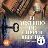 El Misterio de Copper Beeches