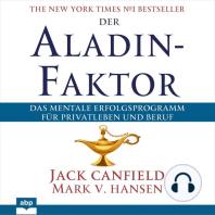 Der Aladin-Faktor - Das mentale Erfolgsprogramm für Privatleben und Beruf (Ungekürzt)