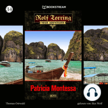 Patricia Montessa - Rolf Torring - Neue Abenteuer, Folge 34 (Ungekürzt)