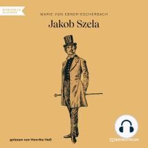 Jakob Szela (Ungekürzt)