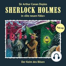 Sherlock Holmes, Die neuen Fälle, Fall 48: Der Keim des Bösen