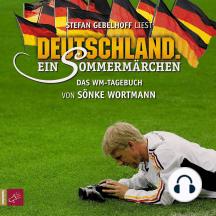 Deutschland. Ein Sommermärchen (Ungekürzt)