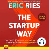Startup Way, The - Das Toolkit für das 21. Jahrhundert, mit dem jedes Unternehmen erfolgreich sein kann (Ungekürzt)