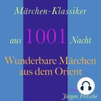 Märchen-Klassiker aus 1001 Nacht