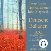 Prinz Eugen, Tannhäuser und John Maynard