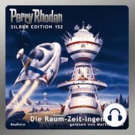 Perry Rhodan Silber Edition 152
