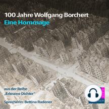 100 Jahre Wolfgang Borchert: Eine Hommage