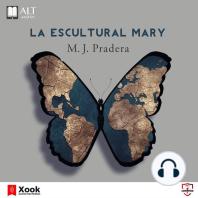 La escultural Mary