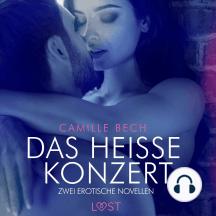 Das heiße Konzert – Zwei erotische Novellen