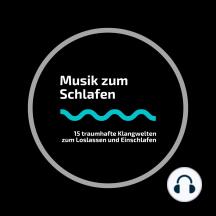 Musik zum Schlafen: 15 traumhafte Klangwelten zum Loslassen und Einschlafen