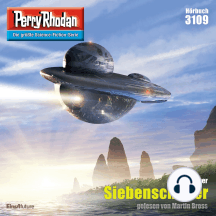 "Perry Rhodan 3109: Siebenschläfer: Perry Rhodan-Zyklus ""Chaotarchen"""