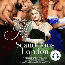 Scandalous London: Books 1-3