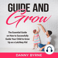 Guide and Grow