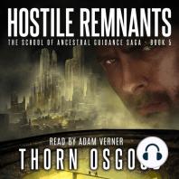 Hostile Remnants