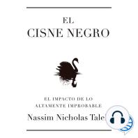 El cisne negro: El impacto de lo altamente improbable