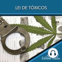 Lei de Tóxicos