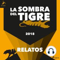 La sombra del tigre 2018