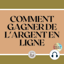 COMMENT GAGNER DE L'ARGENT EN LIGNE