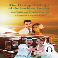 The Dating Mishaps of the Luckless Lawyer