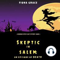 Skeptic in Salem
