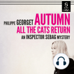 Audiobook, Autumn, All The Cats Return: An Inspector Sebag Mystery - Listen to audiobook for free with a free trial.