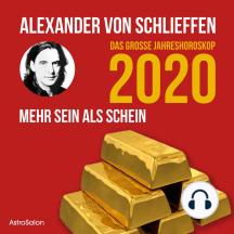 Das große Jahreshoroskop 2020: Mehr Sein als Schein