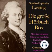 Gotthold Ephraim Lessing: Die große Hörbuch Box: Nathan der Weise, Emilia Galotti, Minna von Barnhelm, Miss Sara Sampson.