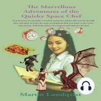 The Marvellous Adventures of the Quirky Space Chef.