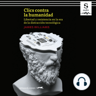 Clics contra la humanidad: Libertad y resistencia en la era de la distracción tecnológica