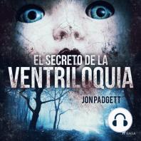 El secreto de la ventriloquia