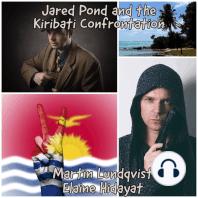 Jared Pond and the Kiribati Confrontation