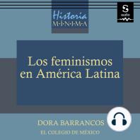 Historia mínima de los feminismos en América Latina