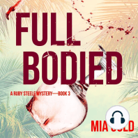 Full Bodied (A Ruby Steele Cozy Mystery—Book 3)