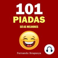 101 Piadas: Só as melhores