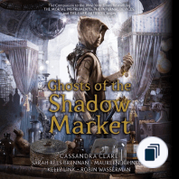 Ghosts of the Shadow Market