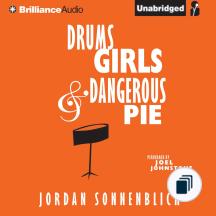 Drums, Girls, & Dangerous Pies