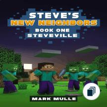 Steve's New Neighbors
