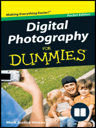 Digital Photography For Dummies, Pocket Edition, Pocket Edition