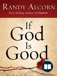 If God is Good by Randy Alcorn (Chapter 4)